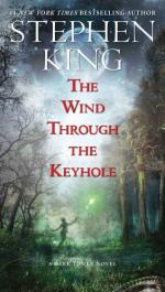The Wind Through the Keyhole: A Dark Tower Novel by Stephen King