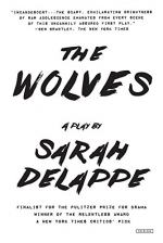 The Wolves: A Play by Sarah DeLappe