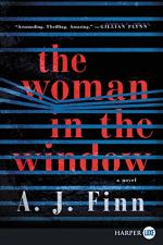 The Woman in the Window: A Novel by A. J. Finn