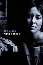The Years (Ernaux) by Annie Ernaux