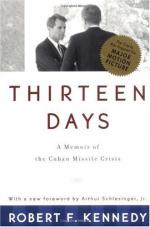 Thirteen Days; a Memoir of the Cuban Missile Crisis by Robert F. Kennedy