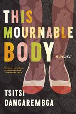 This Mournable Body by  Tsitsi Dangarembga