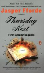 Thursday Next in First Among Sequels: A Novel by Jasper Fforde