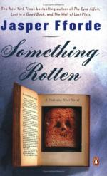 Thursday Next in Something Rotten: A Novel by Jasper Fforde