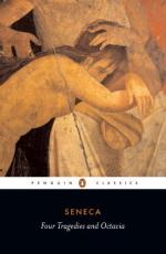 Thyestes; Phaedra; the Trojan Women; Oedipus with Octavia by Seneca the Younger