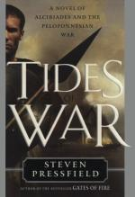 Tides of War: A Novel of Alcibiades and the Peloponnesian War by Steven Pressfield