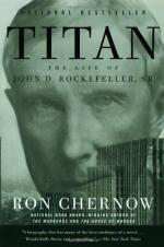 Titan: The Life of John D. Rockefeller, Sr by Ron Chernow