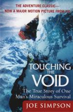 Touching the Void by Joe Simpson (mountaineer)
