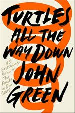 Turtles All the Way Down by Green, John