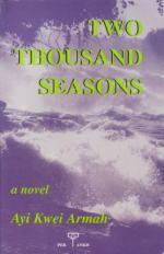 Two Thousand Seasons by Ayi Kwei Armah