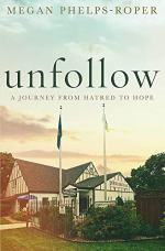 Unfollow by Megan Phelps-Rope