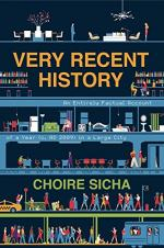 Very Recent History by Sicha, Choire