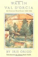 War in Val D'Orcia, 1943-1944 by Iris Origo