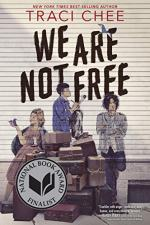 We Are Not Free by Traci Chee