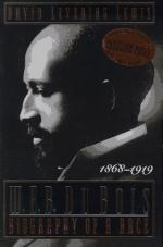W. E. B. Du Bois, 1868-1919: Biography of a Race