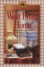 West from Home: Letters of Laura Ingalls Wilder to Almanzo Wilder by Laura Ingalls Wilder