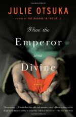 When the Emperor Was Divine: A Novel by Julie Otsuka