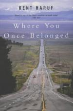 Where You Once Belonged: A Novel by Kent Haruf