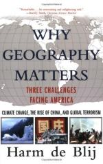 Why Geography Matters: Three Challenges Facing America by Harm de Blij