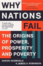 Why Nations Fail: The Origins of Power, Prosperity, and Poverty by Daron Acemoğlu