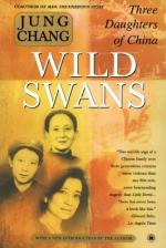 Wild Swans: Three Daughters of China by Edna St. Vincent Millay and Jung Chang