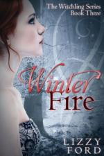 Winter Fire (Witchling Series) by Lizzy Ford