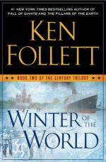 Winter of the World: Book Two of the Century Trilogy by Ken Follett