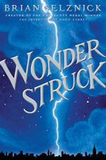 Wonderstruck by Selznick, Brian