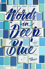 Words in Deep Blue by Crowley, Cath
