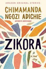 Zikora: A Short Story by Chimamanda Ngozi Adichie