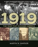 1919 The Year That Changed America by Martin W. Sandler