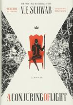 A Conjuring of Light by V. E. Schwab