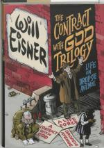 The Contract with God Trilogy: Life on Dropsie Avenue by Will Eisner