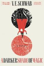 A Darker Shade of Magic: A Novel by V. E. Schwab