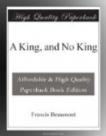 A King, and No King by Francis Beaumont
