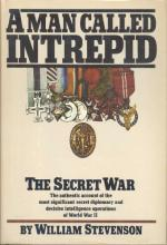 A Man Called Intrepid: The Secret War by William Stephenson