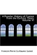 A Popular History of France from the Earliest Times, Volume 6 by François Guizot
