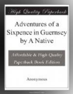 Adventures of a Sixpence in Guernsey by A Native by