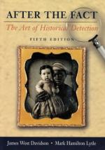 After the Fact: The Art of Historical Detection by Jams Wst Davidson