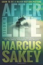 Afterlife: A Novel by Marcus Sakey