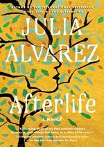 Afterlife (Alvarez) by Julia Álvarez
