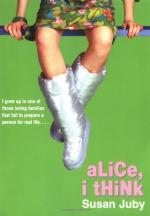 Alice, I Think (novel) by Susan Juby