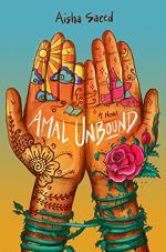 Amal Unbound by Aisha Saeed