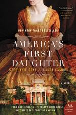 America's First Daughter by Laurie Kamoie and Stephanie Dray