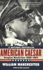 American Caesar, Douglas MacArthur, 1880-1964 by William Manchester
