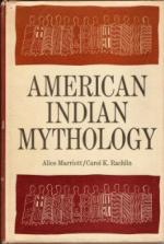 American Indian Mythology by Alice Marriott and Carol K. Rachlin
