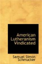 American Lutheranism Vindicated; or, Examination of the Lutheran Symbols, on Certain Disputed Topics by