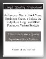 An Essay on War, in Blank Verse; Honington Green, a Ballad; the Culprit, an Elegy; and Other Poems, on Various Subjects by