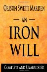 An Iron Will by Orison Swett Marden