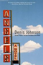 Angels: A Novel by Denis Johnson